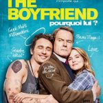 The Boyfriend – Pourquoi lui